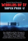 Image for Fantastic Stories Presents the Worlds of If Super Pack #2