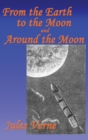 Image for From the Earth to the Moon, and Around the Moon
