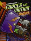 Image for A Crash Course in Forces and Motion with Max Axiom, Super Scientist (Graphic Science)