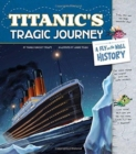 Image for Titanic's Tragic Journey: A Fly on the Wall History