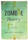 Image for Zombie Theory : A Reader