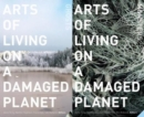 Image for Arts of Living on a Damaged Planet : Ghosts and Monsters of the Anthropocene