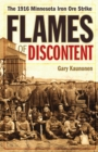 Image for Flames of Discontent : The 1916 Minnesota Iron Ore Strike