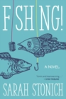 Image for Fishing! : A Novel