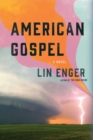 Image for American Gospel : A Novel
