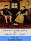 Image for Reign of Mary Tudor