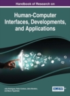 Image for Handbook of research on human-computer interfaces, developments, and applications