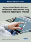 Image for Organizational Productivity and Performance Measurements Using Predictive Modeling and Analytics