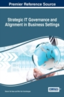 Image for Strategic IT Governance and Alignment in Business Settings