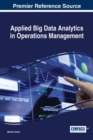 Image for Applied Big Data Analytics in Operations Management
