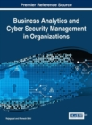 Image for Business Analytics and Cyber Security Management in Organizations