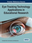 Image for Eye-Tracking Technology Applications in Educational Research