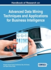 Image for Handbook of Research on Advanced Data Mining Techniques and Applications for Business Intelligence