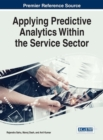 Image for Applying Predictive Analytics Within the Service Sector