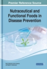 Image for Nutraceutical and Functional Foods in Disease Prevention