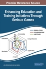 Image for Enhancing Education and Training Initiatives Through Serious Games