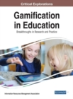 Image for Gamification in education  : breakthroughs in research and practice