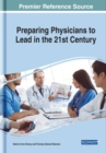 Image for Preparing Physicians to Lead in the 21st Century