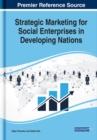 Image for Strategic Marketing for Social Enterprises in Developing Nations