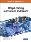 Image for Handbook of Research on Deep Learning Innovations and Trends