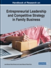 Image for Handbook of Research on Entrepreneurial Leadership and Competitive Strategy in Family Business