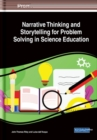 Image for Narrative Thinking and Storytelling for Problem Solving in Science Education