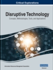 Image for Disruptive Technology : Concepts, Methodologies, Tools, and Applications