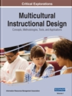 Image for Multicultural Instructional Design : Concepts, Methodologies, Tools, and Applications