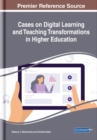 Image for Cases on Digital Learning and Teaching Transformations in Higher Education
