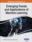 Image for Handbook of Research on Emerging Trends and Applications of Machine Learning