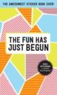 Image for Pipsticks Fun Has Just Begun Sticker Book