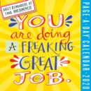 Image for You Are Doing a Freaking Great Job Page-A-Day Calendar 2020