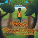 Image for Walk Through the Woods: A Poetic Journey