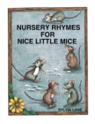 Image for Nursery Rhymes for Nice Little Mice