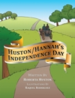 Image for Huston/Hannah'S Independence Day.