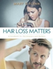 Image for Hair Loss Matters : A handbook for Hairdressers and Barbers