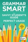 Image for Grammar Smart, 4th Edition : The Savvy Student's Guide to Perfect Usage