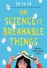 Image for The science of breakable things