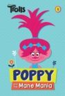 Image for Poppy and the Mane Mania (DreamWorks Trolls Chapter Book #1)