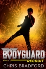 Image for Bodyguard: Recruit (Book 1)