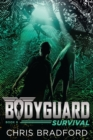 Image for Bodyguard: Survival (Book 6)
