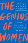 Image for The Genius Of Women : From Overlooked to Changing the World