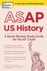 Image for ASAP U.S. History: A Quick-Review Study Guide for the AP Exam