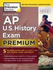 Image for Cracking the AP U.S. History Exam 2019 : Premium Edition