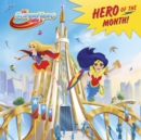 Image for Hero of the Month! (DC Super Hero Girls)