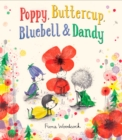 Image for Poppy, Buttercup, Bluebell, and Dandy