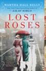 Image for Lost Roses : A Novel