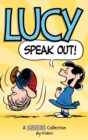 Image for Lucy : Speak Out!: A Peanuts Collection