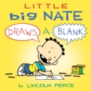 Image for Little big nate: draws a blank. : Volume 1