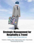 Image for Strategic Management for Hospitality and Travel: Today and Tomorrow